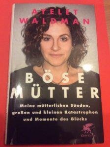 Böse Mütter. Ayelet Waldmann
