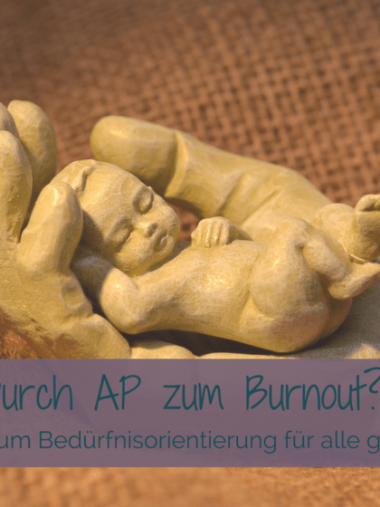 Attachment Parenting und Burnout